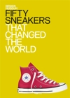 Image for Fifty sneakers that changed the world