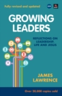 Image for Growing leaders  : reflections on leadership, life and Jesus