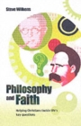 Image for Philosophy and faith  : helping Christians tackle life's key questions