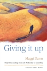 Image for Giving it up  : daily Bible readings from Ash Wednesday to Easter Day