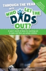 Image for Through the year with who let the dads out?  : a year's worth of ideas for reaching out to dads and their pre-school children