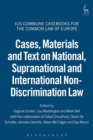 Image for Cases, materials and text on national, supranational and international non-discrimination law
