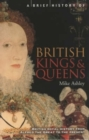 Image for A brief history of British kings & queens