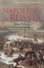 Image for A brief history of Napoleon in Russia