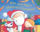 Image for Pete and Polo's magical Christmas