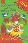 Image for Eco-Wolf and the three pigs