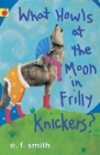 Image for What howls at the moon in frilly knickers?