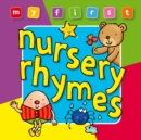 Image for My First... Nursery Rhymes