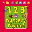 Image for My First... 123 and Nursery Rhymes