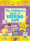 Image for The Children's Book of Keeping Safe