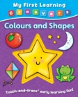 Image for My First Learning Groovers: Colours and Shapes