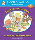 Image for The fox and the stork  : with, The man, his son and the donkey