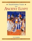 Image for Traditional tales from ancient Egypt