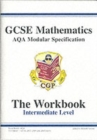 Image for GCSE Maths AQA Modular Specification Intermediate Workbook