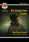 Image for An inspector calls by J.B. Priestley  : the text guide