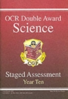 Image for GCSE OCR Double Award Science : Staged Assessment - Year 10 Revision Guide