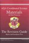 Image for GCSE AQA Coordinated Science : Materials and Their Properties Revision Guide