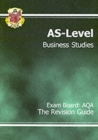 Image for AS-level business studies  : the revision guide, exam board - AQA : AQA Revision Guide