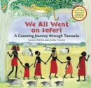 Image for We all went on safari  : a counting journey through Tanzania