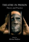 Image for Theatre in prison  : theory and practice