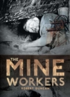 Image for The mineworkers