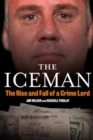 Image for The Iceman  : the rise and fall of a crime lord