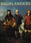 Image for Highlanders : A History of the Highland Clans