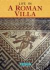 Image for Life in a Roman Villa