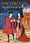 Image for Medieval secrets & scandals