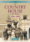 Image for The country house at war  : 1914-18