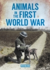 Image for Animals in the First World War  : 1914-1918