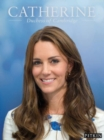 Image for Catherine  : Duchess of Cambridge
