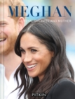 Image for Meghan  : royal duchess and mother