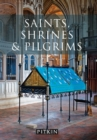 Image for Saints, shrines and pilgrims