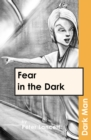 Image for Fear in the dark