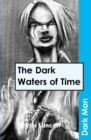 Image for The dark waters of time