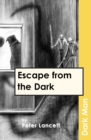 Image for Escape from the dark