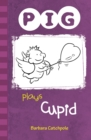 Image for Pig plays Cupid
