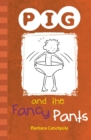 Image for Pig and the fancy pants