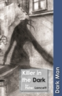 Image for Killer in the Dark : Set Three