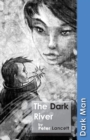 Image for The dark river
