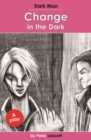Image for Change in the dark  : a play