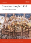 Image for Constantinople 1453  : the end of Byzantium