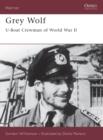 Image for Grey wolf  : U-boat crewman of World War II