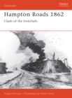 Image for Hampton Roads, 1862  : first clash of the ironclads