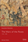 Image for The Wars of the Roses 1455-1487