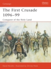 Image for The first crusade, 1096-99  : conquest of the Holy Land