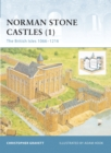 Image for Norman stone castles1: The British Isles, 1066-1216 : v. 1 : British Isles 1066-1216
