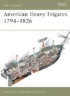Image for American heavy frigates 1794-1826