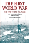 Image for The First World War  : the war to end all wars